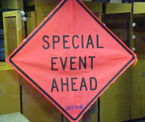 Special Event Ahead Sign